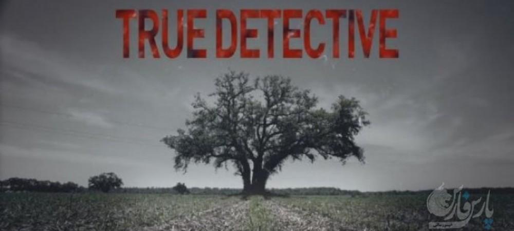 معرفی و نقد و بررسی سریال جذاب کارآگاه حقیقی( True Detective )